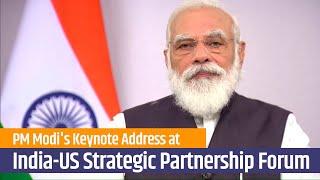 PM Modi's Keynote Address at 3rd Annual Leadership Summit of US-India Strategic Partnership Forum
