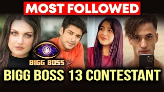 Sidharth Shukla, Asim To Shehnaaz, Himanshi: MOST Followed Bigg Boss 13 Contestant REVEALED