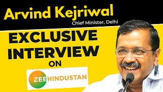 LIVE | Arvind Kejriwal Exclusive Interview on Zee Hindustan