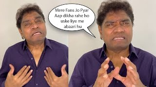 king of comedy Johny Lever on his birthday Gets Emotional