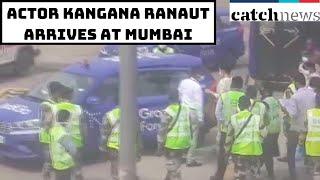 Kangana Ranaut Arrives At Mumbai's Chhatrapati Shivaji Maharaj International Airport | Catch News