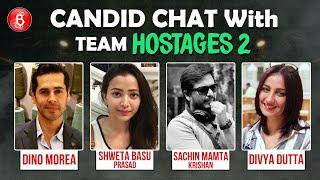 Shweta Basu Prasad, Dino Morea, Divya Dutta, Sachin Mamta Krishan's Candid Chat Over Hostages 2