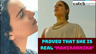 These Dialogues Of Kangana Ranaut Proved That She Is Real 'Manikarnika' | Catch News