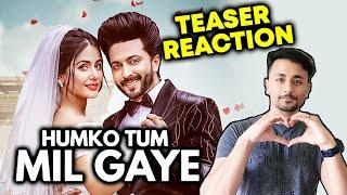 Humko Tum Mil Gaye Teaser Reaction | Hina Khan, Dheeraj Dhoopar