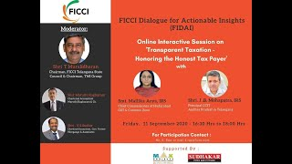 FICCI Dialogue for Actionable Insights: Transparent Taxation- Honouring The Honest Tax Payers
