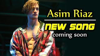 Asim Riaz Ke NEW SONG Ka First Look | Unstoppable Asim