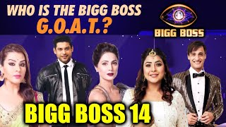 Bigg Boss के इतिहास में कोनसा Contestant है 'Greatest Of All Time' | Sidharth, Shehnaz, Hina, Asim