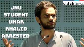 Delhi Riots: Former JNU Student Umar Khalid Arrested Under UAPA | Catch News