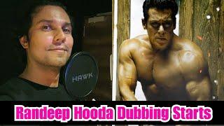 Randeep Hooda Starts Dubbing For Radhe Movie