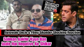 SalmanKhan Hamesha Kyun Ban Jaate Hai Negativity Ke Shikar,Janiye AutowaleUncle,FilmySikander Ki Ray