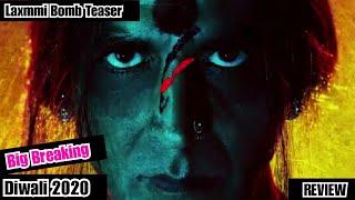 Laxmmi B@mb Teaser Review, Akshay Kumar Film To Be Released On Hotstar On November 9, 2020 In Diwali