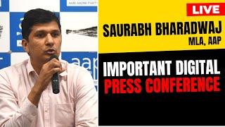 LIVE | AAP Chief Spokesperson Saurabh Bhardwaj addressing an Important Press Conference