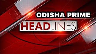 TODAY ODISHA PRIME HEADLINES || 16/09/2020 || HEADLINES ODISHA ||