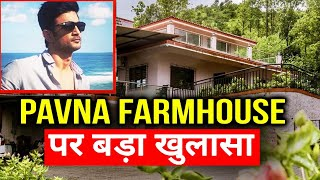 Shocking Sushant Ke Pawna Farmhouse Party Par Bada Khulasa