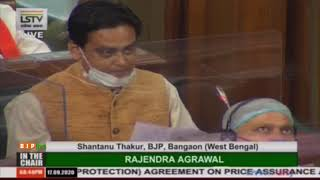 Shri Shantanu Thakur on the Farmers' Produce Trade & Commerce (Promotion & Facilitation) Bill, 2020