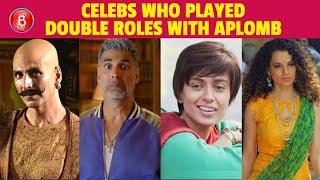Akshay Kumar To Kangana Ranaut - Celebs Who Played Double Roles Onscreen & Totally Killed It