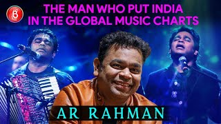 AR Rahman - The Man Who Put India In The Global Music Charts With His Melodies | Mozart Of Madras