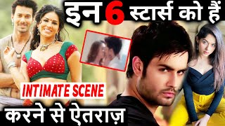 TV Stars Who Refused To Do Intimate Scenes On Screen!