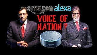 SHOCKING Petition: Replace Amitabh Bachchan With Arnab Goswami For Voice Of Alexa