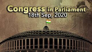 Congress In Parliament | 18 September, 2020