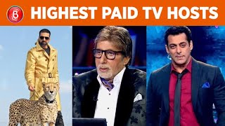 Akshay Kumar To Amitabh Bachchan To Salman Khan - Highest Paid TV Hosts Whose Salary Will Shock You