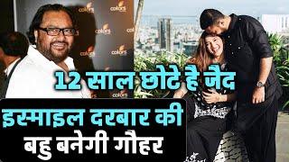 Ismail Darbar Ke Bete Zaid Se Hogi Gauhar Khan Ki Shadi, Aa Gaya Confirmation