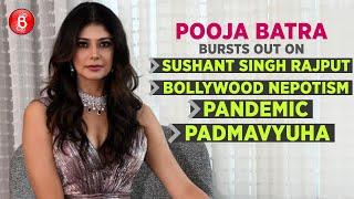 Pooja Batra's Candid Chat On Padmavyuha, Sushant Singh Rajput's Death, Bollywood Nepotism & Pandemic