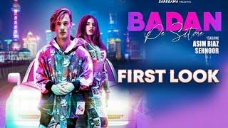 Badan Pe Sitare | First Look | Asim Riaz New Song | Sehnoor | Reaction