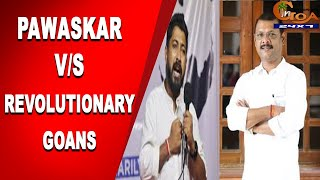 #FullVideo | What did Minister Pawaskar say about Revolutionary Goans during Mollem meeting