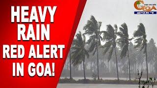 HeavyRain | Red Alert Issued In Goa by IMD