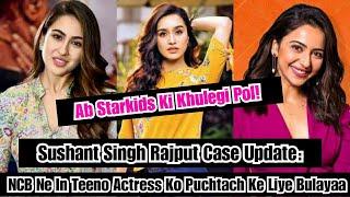 NCB Ne Shraddha Kapoor,Sara Ali Khan, Rakul Preet Singh Ko Summon Bheja