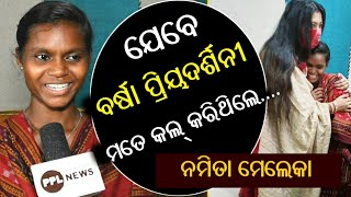 Koraput Girl Namita Meleka Exclusive Interview after Meeting Varsha Priyadarshini at Cuttack