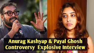 Payal Ghosh & Anurag Kashyap Mee Too Controversy - EXPLOSIVE Interview