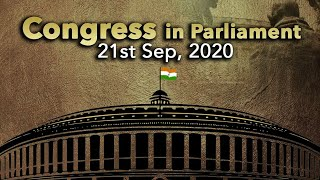 Congress In Parliament | 21 September, 2020