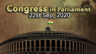 Congress In Parliament | September 22, 2020