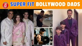 Akshay Kumar To Hrithik Roshan - Super-Fit Bollywood Dads Who Are Sure To Give You Fitness Goals