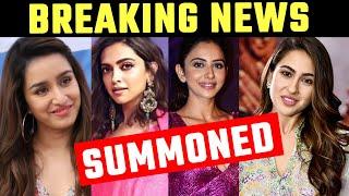 Deepika Padukone, Sara Ali Khan, Shraddha Kapoor, Rakul Ko NCB Ka Summon, Is Din Bulaya Hai NCB Ne