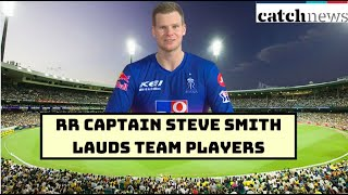 RR captain Steve Smith Lauds Team Players After Defeating CSK In High-Scoring Match | Catch News