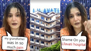Zareen Khan Very Angry At Lilavati Hospital, No help provided to my 87-year-old grandfather