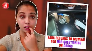 Sara Ali Khan Returns To Mumbai For NCB Questioning On Drugs Amidst Media Frenzy