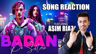 Badan Pe Sitare Song | Reaction | Review | Asim Riaz, Sehnoor