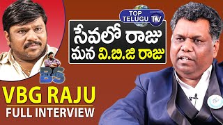 VBG Raju Exclusive Full Interview | BS TALK SHOW | Top Telugu TV