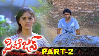Citizen Full Movie Part 2 | Vikram Prabhu | Surabhi | M Sarvanan | A Linguswamy Film