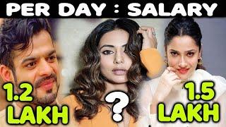 In TV Celebrities Ki Per Day Salary Sunkar Ud Jayenge Hosh   Karan Patel, Hina Khan And More...