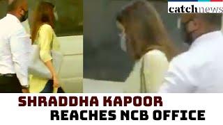 Drug Case: Shraddha Kapoor Reaches NCB Zonal Office In Mumbai   Catch News