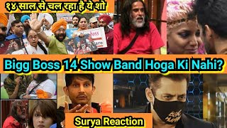 Kya Bigg Boss Show Kabhi Band Hoga Ki Nahi? SURYA Reaction