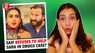 Saif Ali Khan REFUSES To Help Daughter Sara Ali Khan In Ongoing Bollywood DRUGS Case?