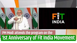 PM Modi attends program on the First Anniversary of Fit India Movement | PMO