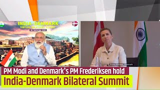 PM Modi and Denmark's PM Frederiksen hold India-Denmark Virtual Bilateral Summit 2020 | PMO