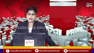 TODAY ODISHA PRIME || 28.09.2020 || HEADLINES ODISHA || ODISHA BREAKING NEWS